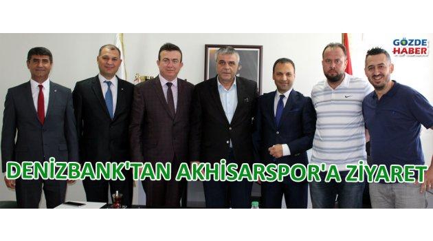 Denizbank'tan Akhisarspor'a ziyaret