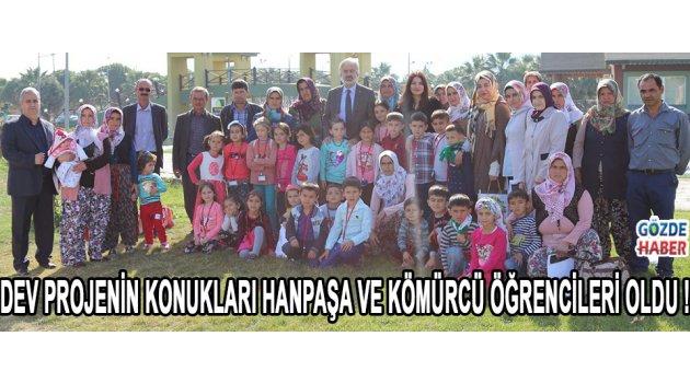 Dev Projenin konukları Hanpaşa ve Kömürcü öğrencileri oldu !