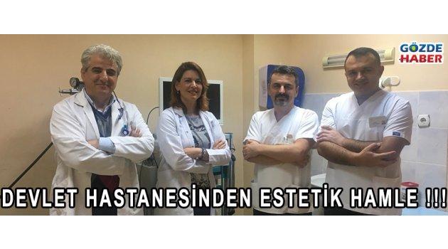 Devlet Hastanesinde Estetik Hamle