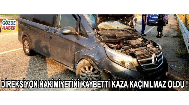 Direksiyon Hakimiyetini Kaybetti Kaza Kaçınılmaz Oldu !
