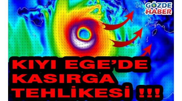 Ege'de kasırga tehlikesi !!!