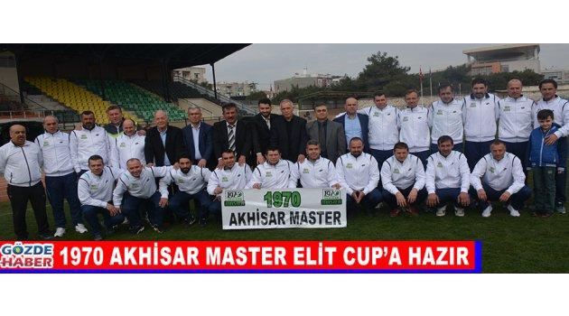 1970 Akhisar Master Elit Cup'a Hazır