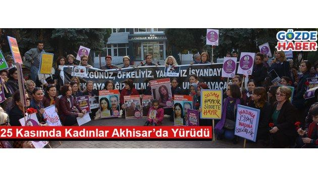 25 Kasımda Kadınlar Akhisar'da Yürüdü