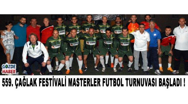 559. Çağlak Festivali Masterler Futbol Turnuvası Başladı !