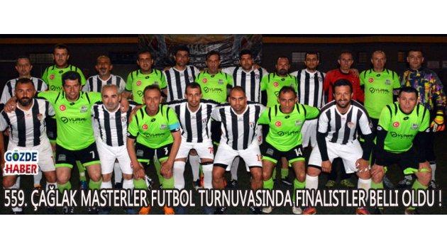 559. Çağlak Masterler Futbol Turnuvasında Finalistler Belli Oldu !