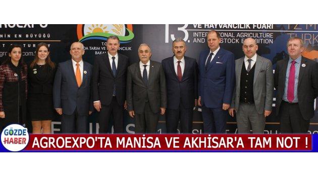 Agroexpo'ta Manisa Ve Akhisar'a Tam Not !