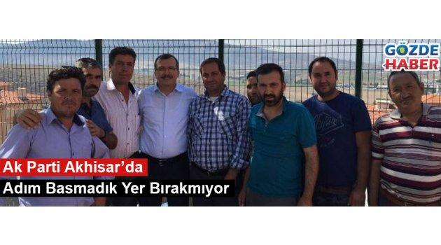 Ak Parti Akhisar'da Adım Basmadık Yer Bırakmıyor