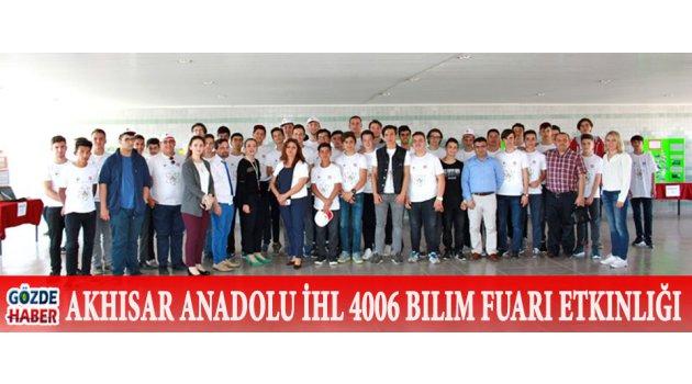 Akhisar Anadolu  İ.H.L 4006 Bilim Fuarı Etkinliği