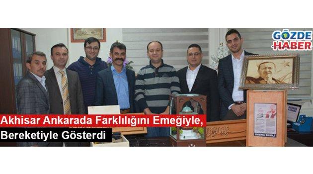 Akhisar Ankarada Farklılığını Emeğiyle, Bereketiyle Gösterdi