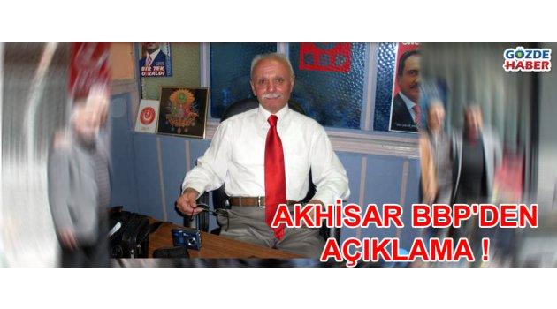 Akhisar BBP'den açıklama