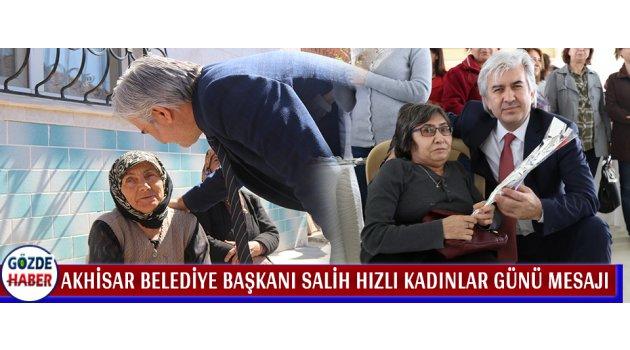 Akhisar Belediye Başkanı Salih Hızlı Kadınlar Günü Mesajı