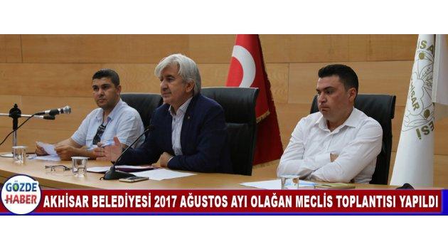 Akhisar Belediyesi 2017 ağustos ayı olağan meclis toplantısı yapıldı !