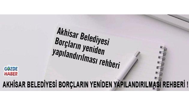 Akhisar Belediyesi Borçların yeniden yapılandırılması rehberi !