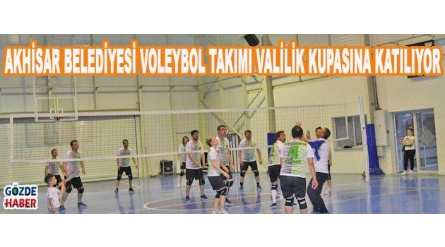 Akhisar Belediyesi Voleybol takımı Valilik kupasına katılıyor