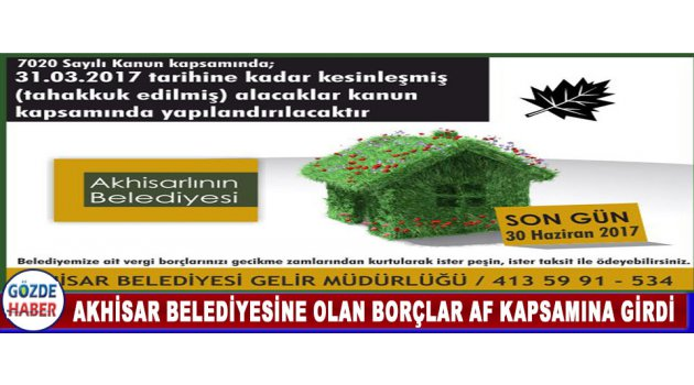 Akhisar Belediyesine Olan Borçlar Af Kapsamına Girdi