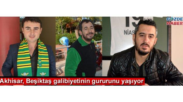 Akhisar Beşiktaş galibiyetinin gururunu yaşıyor