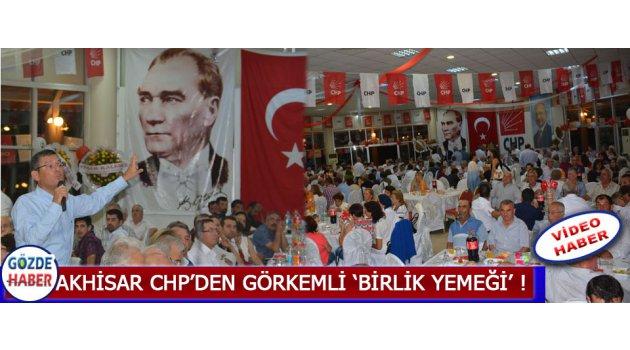 Akhisar Chp'den Görkemli 'Birlik Yemeği' !
