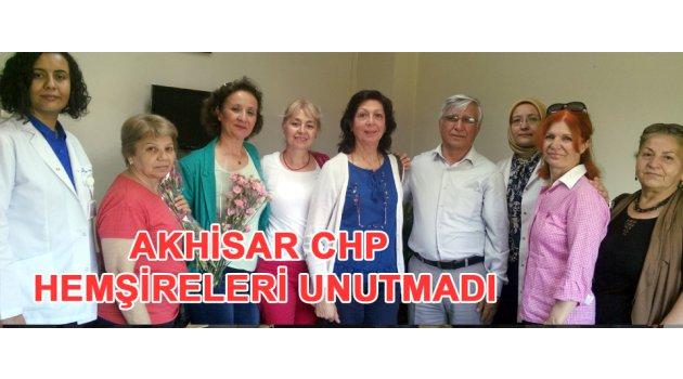 Akhisar CHP hemşireleri unutmadı