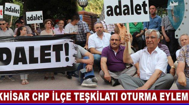 Akhisar CHP İlçe Teşkilatı Oturma Eylemi Yaptı