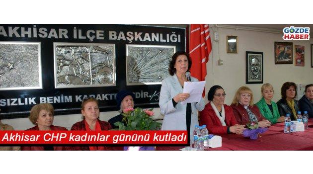Akhisar CHP kadınlar gününü kutladı