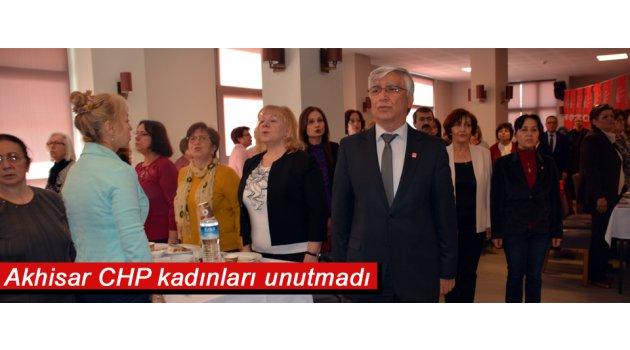 Akhisar CHP kadınları unutmadı