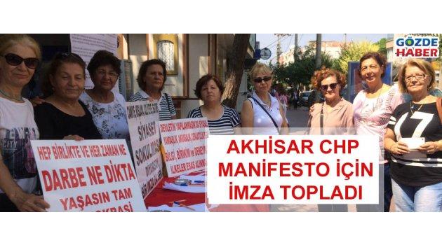 Akhisar CHP Manifesto için imza topladı