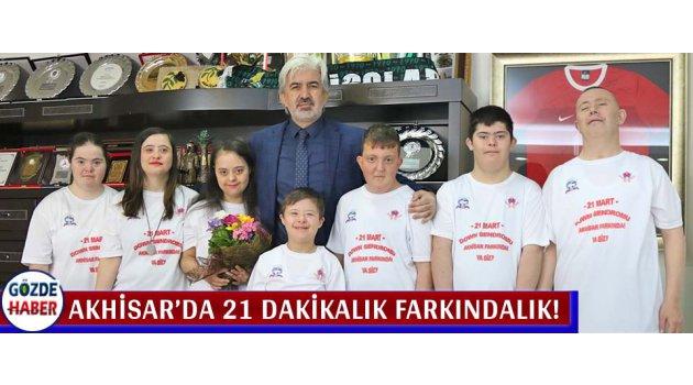 Akhisar'da 21 Dakikalık Farkındalık!