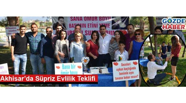 Akhisar'da Süpriz Evlilik Teklifi