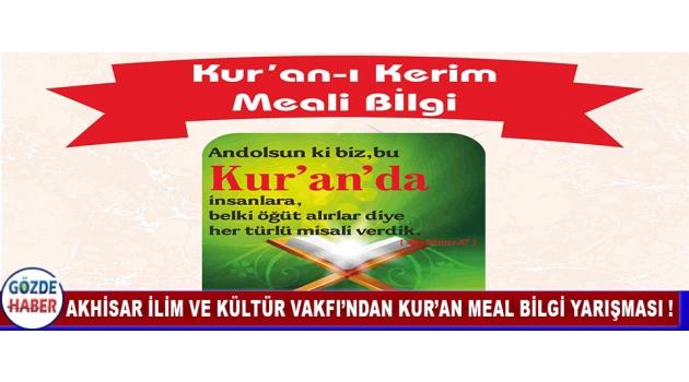 Akhisar İlim ve Kültür Vakfı'ndan Kur'an Meal Bilgi Yarışması !