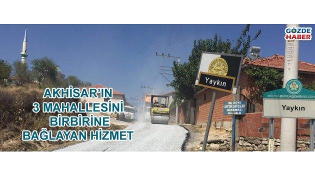 Akhisar'ın 3 Mahallesini Birbirine Bağlayan Hizmet
