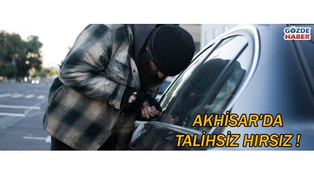 Akhisar'da talihsiz hırsız