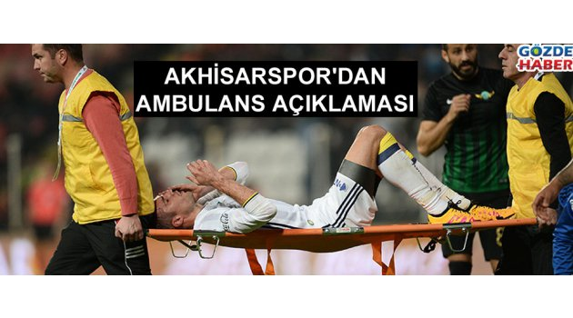 Akhisar'dan ambulans açıklaması