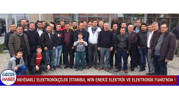 Akhisarlı Elektronikçiler İstanbul WIN Enerji Elektrik ve Elektronik Fuarı'nda