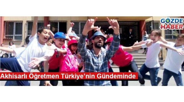 Akhisarlı Öğretmen Türkiye'nin Gündeminde
