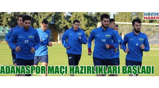Akhisarpor Adanaspor maçı hazırlıklarına başladı