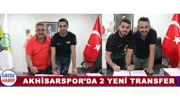 Akhisarspor'da 2 Yeni Transfer