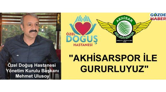 'Akhisarspor ile gururluyuz'