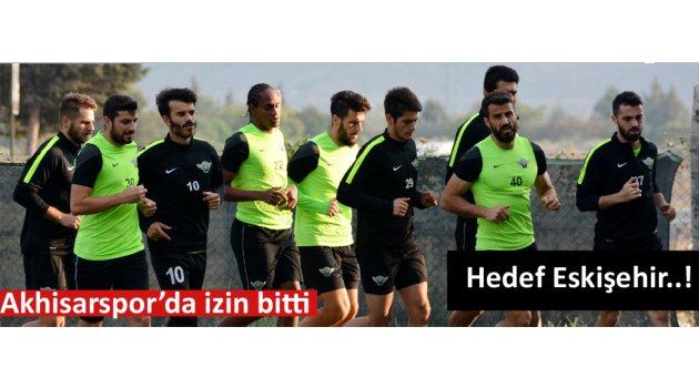 Akhisarspor'da tek hedef Eskişehir