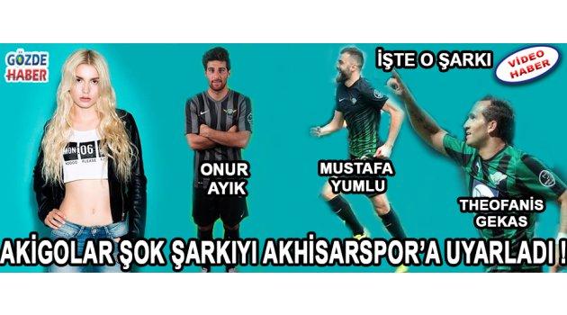 Akigolar'dan Dipsiz Kuyum Şarkısına Akhisarspor Uyarlaması !