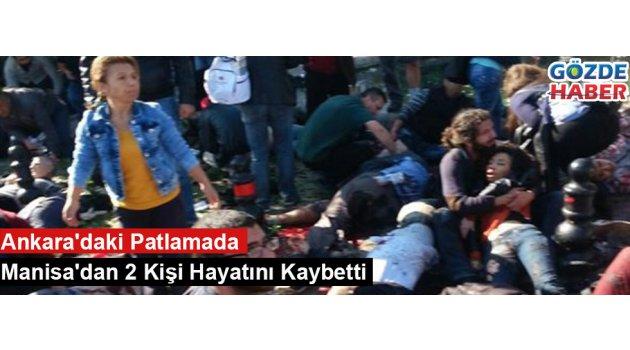 Ankara'daki Patlamada Manisa'dan 2 Kişi Hayatını Kaybetti