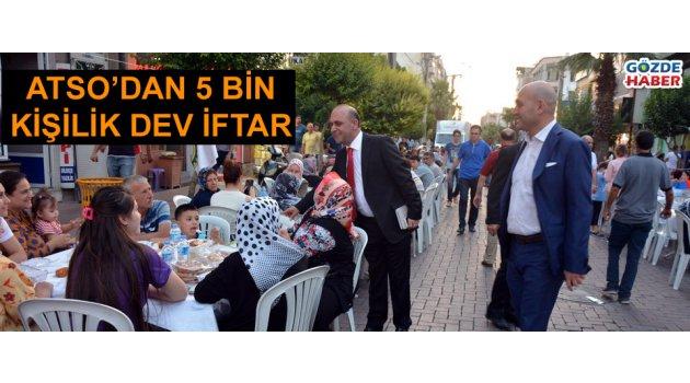 ATSO 5 bin kişiye iftar verdi