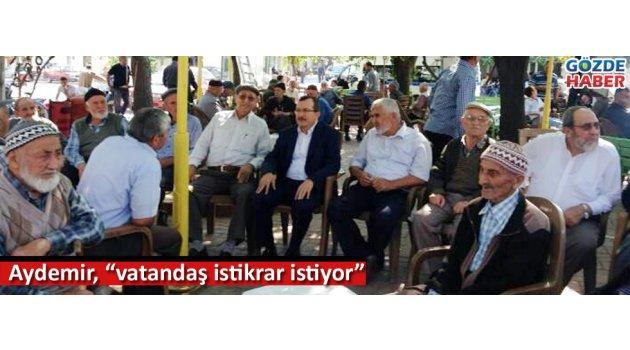 Aydemir: vatandaş istikrar istiyor