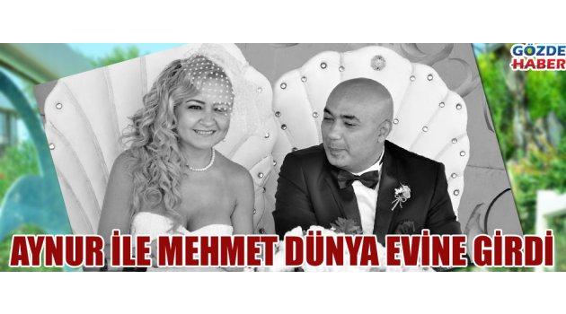 Aynur ile Mehmet dünya evine girdi