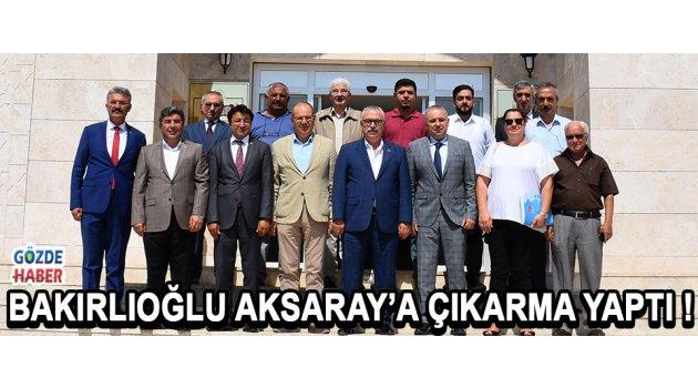 BAKIRLIOĞLU AKSARAY'A ÇIKARMA YAPTI !