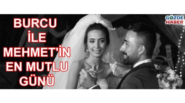 Burcu ile Mehmet'in en mutlu günü