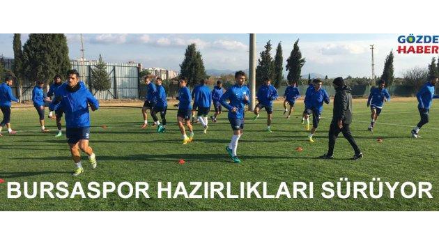 Bursaspor maçı hazırlıkları devam ediyor