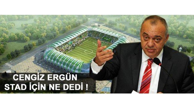 Cengiz Ergün Akhisar Arena için ne dedi !