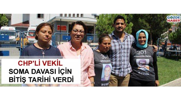 CHP'li vekil soma davası için bitiş tarihi verdi