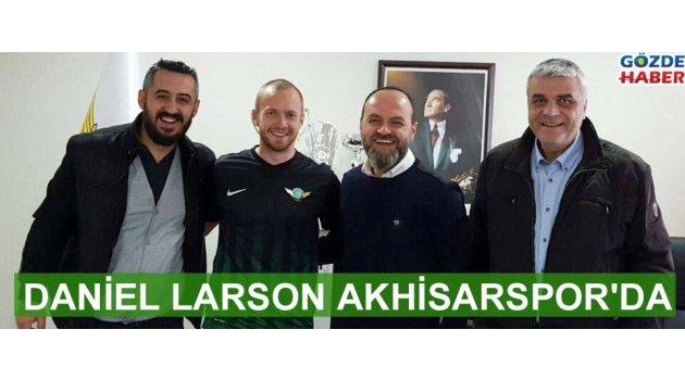 Daniel Larson Akhisarspor'da