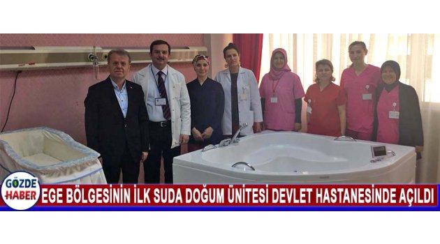 Ege Bölgesinin İlk Suda Doğum Ünitesi Devlet Hastanesinde Açıldı